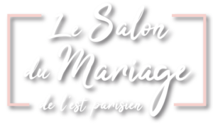 Le Salon du Mariage de l'est parisien